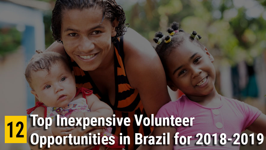 12 Top Inexpensive Volunteer Opportunities in Brazil