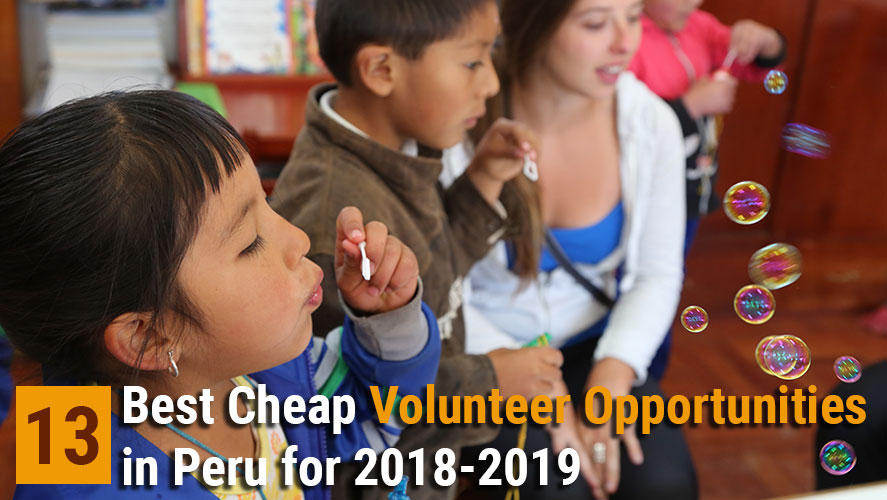 13 Top Cheap Volunteer Opportunities in Peru