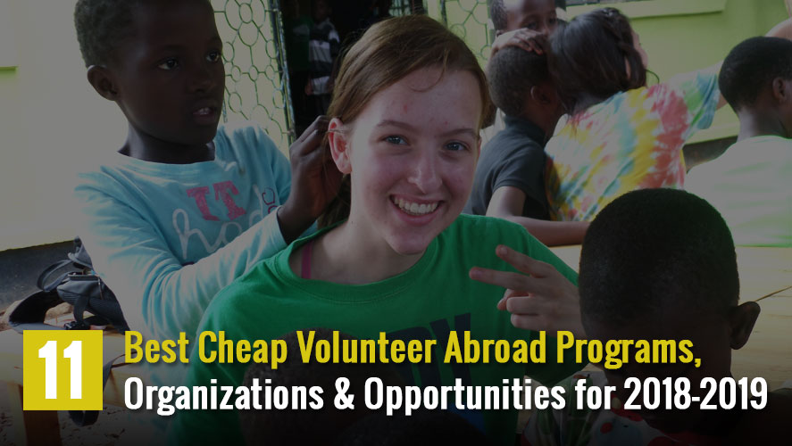 Best and Cheap Volunteer Abroad Organization Opportunities