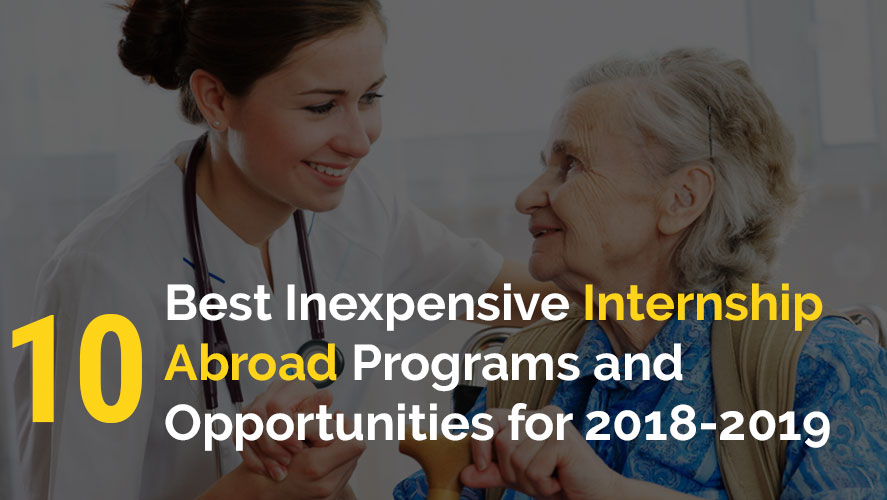 Best Inexpensive Internship Abroad Programs and Opportunities