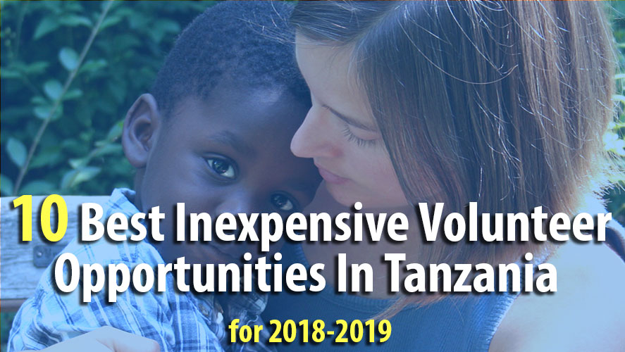 Best Inexpensive Volunteer Opportunities In Tanzania