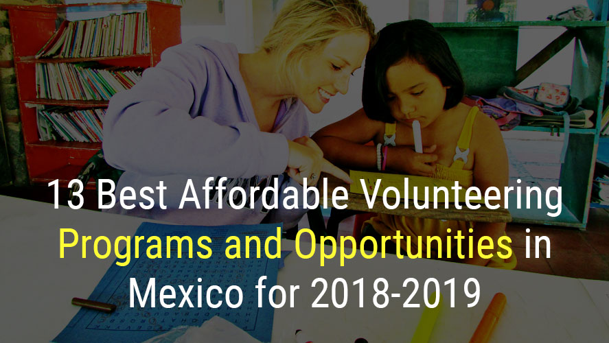 Best Inexpensive Internship Abroad Programs and Opportunities in Mexico